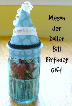 Homemade DIY Gifts in A Jar | Best Mason Jar Cookie Mixes and Recipes, Alcohol Mixers | Fun Gift Ideas for Men, Women, Teens, Kids, Teacher, Mom. Christmas, Holiday, Birthday and Easy Last Minute Gifts | Mason Jar Dollar Bill Birthday Gift |  http://diyjoy.com/diy-gifts-in-a-jar