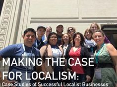 Making the Case for Localism: Local First Arizona | BALLE - Business Alliance fo... | USLocalists
