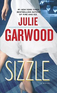 Sizzle by Julie Garwood - meh