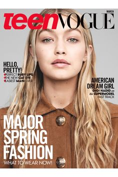 Models Gigi Hadid and Binx Walton Are Taking Over the Fashion Industry—and the Cover of Teen Vogue