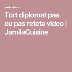 Tort diplomat pas cu pas reteta video | JamilaCuisine