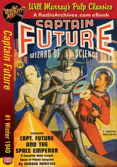 Captain Future pulp magazine cover, and poster on wall of Big Bang Theory set. Pulp Fiction, Science Fiction Books, Pulp Magazine, Magazine Art, Magazine Covers, Sci Fi Books, Comic Books, Sci Fi Comics, Classic Sci Fi