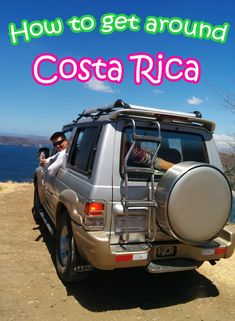 Guide to getting around Costa Rica including the various methods and the costs, efficiency and pros/cons of each one. Helpful if you want to travel on a budget, backpacking or are luxury travelers