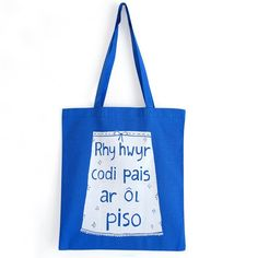 Totes, toes and more totes! Now in Welsh. Which looks very exotic.