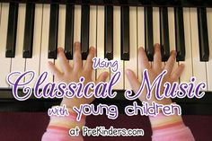 Classical Music for Children  Here are some ideas for using classical music with young children  Find more music ideas on the Art & Musi...