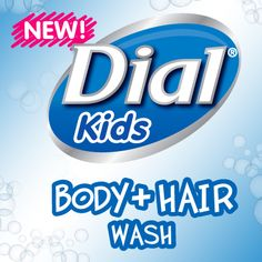 Introducing NEW Dial® Kids Body & Hair Wash!  I entered to win. ENTER today for your chance to win a bottle of NEW Dial® Kids Body & Hair Wash, or the grand prize of $1,000.