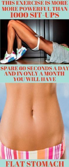 Exercise More Powerful Than 1000 Sit-Ups: Spend 60 Seconds Everyday Day And in Only 1 Month You Will Have a Flat Stomach