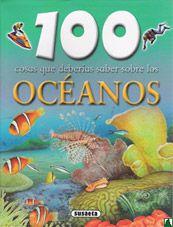 100 cosas que deberias saber sobre los Oceanos