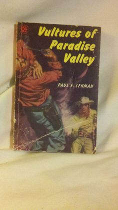 VULTURES OF PARADISE VALLEY  by Lehman, Paul E. 1951 1st Edition paperback
