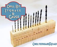 Drill Bit Storage and Gauge Tutorial Cheltenham Road