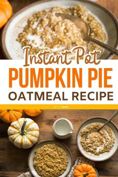 Instant Pot Pumpkin Pie Steel Cut Oatmeal, so easy to make with step by step photos. Work in an Instant Pot or any Electric Pressure Cooker, it's a perfect Fall breakfast recipe healthy gluten free option. Made with steel cut oats, brown sugar and pumpkin Instant Pot Oatmeal Recipe, Best Instant Pot Recipe, Instant Pot Dinner Recipes, Healthy Eating Recipes, Healthy Breakfast Recipes, Healthy Food, Dinner Healthy, Healthy Baking, Pumpkin Pie Oatmeal