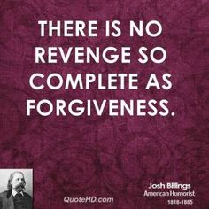 forgiveness quotes | Josh Billings Forgiveness Quotes | QuoteHD