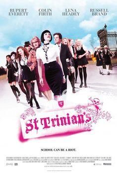 St. Trinian's. Loooove this movie!! i love me a good british comedy.