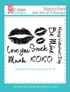 Lil' Inker Designs - Smooches Stamps, $15.00 (https://www.lilinkerdesigns.com/smooches-stamps/)