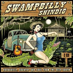 CD cover design for the compilation album Swampbilly Shindig by BwanaDevil
