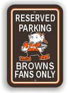 Cleveland Browns Reserved Parking Sign 12x18