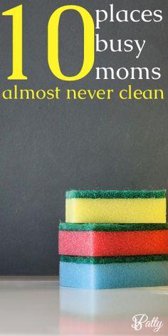 places moms don't clean