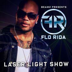 Flo Rida - Laser Light Show - Single