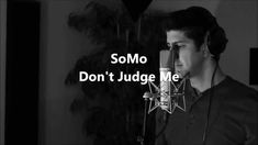 Chris Brown - Don't Judge Me (Rendition) by SoMo.... this song brings tears to my eyes everytime i hear it <3