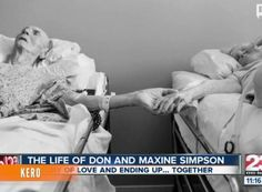 A elderly couple's sweet love story in Bakersfield, California, is getting national attention. Don and Maxine Simpson made the promise