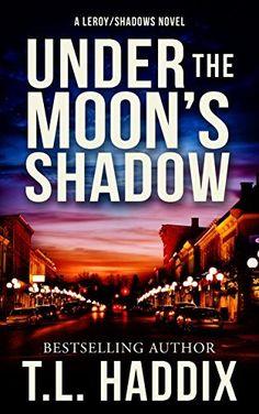 Under The Moon's Shadow (Shadows Collection Book 2) by T. L. Haddix, http://www.amazon.com/dp/B004089EU0/ref=cm_sw_r_pi_dp_Aoulvb0DWMW7Z