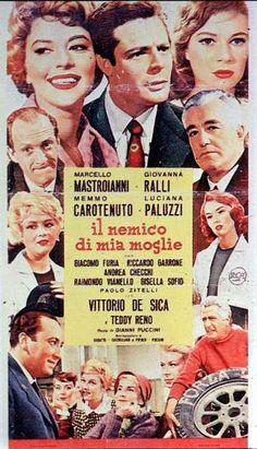 Il nemico di mia moglie (1959) Director: Gianni Puccini, Gabriele Palmieri. Cast: Marcello Mastroianni, Giovanna Ralli, Vittorio De Sica, Memmo Carotenuto,