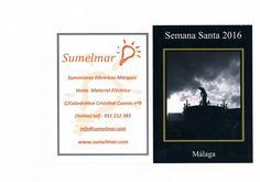 Itinerarios Sumelmar Semana Santa Málaga 2016 Suministros Eléctricos Márquez http://www.sumelmar.com