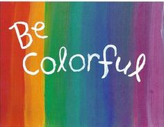 Be f*** colorful!