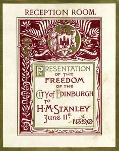 Events in honour of H M Stanley June 1890: Invitation to the presentation of the Freedom of Edinburgh to H M Stanley