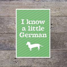 'I Know A Little German' Print