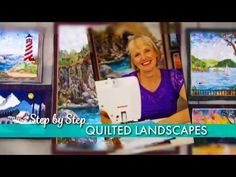 Kathy McNeil - Step-by-Step Quilted Landscapes iquilt.com