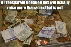 A transparent #Donation Box usually receives more donations than one that is not. Click the photo to learn why and find more great tips for your donation box's success! (Photo by David Baron / Flickr.com)