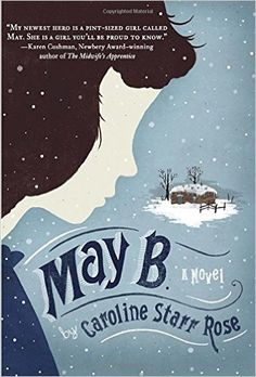 MAY B. is the amazing verse novel by Caroline Starr Rose that tells the story of a twelve-year old girl living in a sodee on the Kansas prairie with her big brother and parents in the late 19th century. When her father hires her out to keep house for newlyweds fifteen miles away, he promises to fetch her by Christmas. May has dreams of taking the teacher exam, but she struggles to read, no matter how smart she is about everything else. When she is left alone with winter coming, will she be…