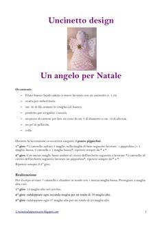 Schema per uncinetto: un angelo natalizio Document Transcript 1. Uncinetto design Un angelo per NataleOccorrente – Filato bianco luci...