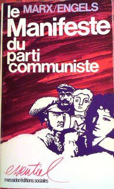 MARX, Karl; ENGELS, Friedrich. Manifeste du Parti communiste. Présentation de Raymond Huard. Paris: Messidor ; Éditions sociales, 1986. 181 p. ISBN 2-209-05793-0.