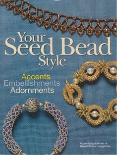 Your Seed Bead Style - Maite Omaechebarria - Picasa Albums Web