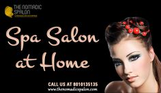 #Spa #Salon At Home!! In The Comfort Of Your #Home your time and your convenience. #TheNomadicSpalon are awaiting your call...call us on 8010135135!!!!!!  www.thenomadicspalon.com