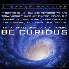 Start the week with some scientific inspiration from Stephen Hawking! Astronomy Quotes, Space And Astronomy, Astronomy Facts, Great Quotes, Quotes To Live By, Inspirational Quotes, Stephen Hawking Frases, Words Quotes, Me Quotes