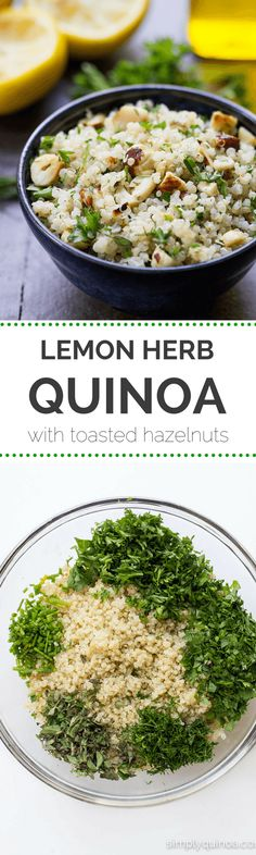 Herbed Quinoa with Toasted Hazelnuts Lemon Herb Quinoa Salad with Toasted Hazelnuts - fresh, light and packed full of flavor Whole Food Recipes, Cooking Recipes, Dinner Recipes, Quinoa Dishes, Clean Eating, Healthy Eating, Vegetarian Recipes, Healthy Recipes, Fast Metabolism Diet