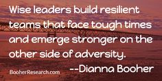 Wise leaders build resilient teams that face tough times and emerge stronger on the other side of adversity. #CommunicationSkills #Teamwork #LeadershipSkills #Quotes