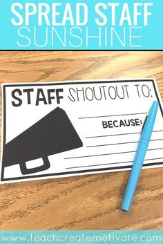 Spread Staff Sunshine to teachers at your school by giving them a shoutout! - Back to School FREEBIE Teacher Morale, Staff Morale, Team Morale, Teacher Appreciation Week, Employee Appreciation, Appreciation Gifts, School Staff, School Counselor, Sunday School