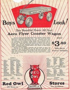 Circa 1929 Red Owl Stores ad from a farming publication, promoting an Aero Flyer Coaster Wagon for $3.89, with $10 in grocery purchases. Red Owl, Steel Bed, Antique Stores, New Model, Coasters, Farming, Fun, Antique Shops, Coaster