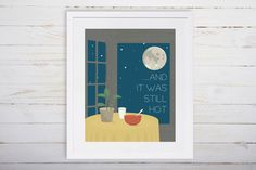 Where the Wild Things Are Nursery Printable, And it Was Still Hot by OliveandBirch on Etsy https://www.etsy.com/listing/228115678/where-the-wild-things-are-nursery