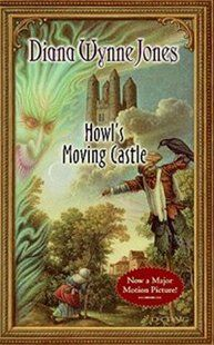Howl's Moving Castle Book by Diana Wynne Jones- just read the book of one of my favorite movies!