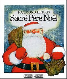 Sacré Père-Noël: Amazon.fr: Raymond Briggs: Livres