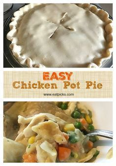 easy chicken pot pie is a go-to fall comfort food dinner. Made with Pillsbury Pie Crust, Campbell's soup and frozen vegetables, this hearty dish will be on your meal plan rotation.