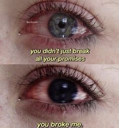 Not only did you break all your promises, you broke me. Grunge Quotes, You Broke Me, You Hurt Me, Hurt Quotes, Heartbroken Quotes, Heartbroken Girl, Film Quotes, Quote Aesthetic, Mood Quotes