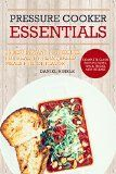 Pressure Cooker Essentials: 25 Best Instant Pot Recipes for Healthy, Plant-Based Meals Full of Flavor: whole foods, vegan recipes, healthy recipes (DH Kitchen Book 30) - http://howtomakeastorageshed.com/articles/pressure-cooker-essentials-25-best-instant-pot-recipes-for-healthy-plant-based-meals-full-of-flavor-whole-foods-vegan-recipes-healthy-recipes-dh-kitchen-book-30/