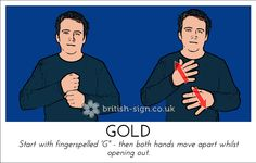 Today's British Sign Language sign is: GOLD #BSL #BritishSignLanguage - view more at www.british-sign.co.uk