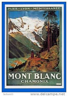 sells an item at a starting price of until Friday, 24 April 2015 at CEST in the Chamonix-Mont-Blanc category on Delcampe Vintage Ski, Vintage Travel Posters, Vintage National Park Posters, Swiss Travel, Travel Ads, Chamonix, Old Ads, Art Graphique, Travel Around The World